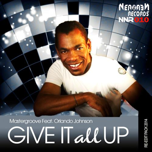 Mastergroove Feat Orlando Johnson - Give It All Up (Dj Lukas Wolf Remix)