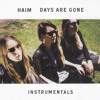 Haim - Days Are Gone (Official Instrumental)