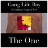 The One(Lyrics by Gangsta Boo)