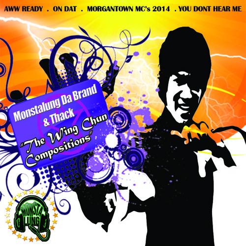 "Monstalung Da Brand & Thack ""The Wing Chun Compositions"""