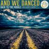 And We Danced - Little Streetlight