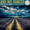 And We Danced - The Ring