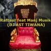 Swag Mera Desi remix - Raftaar feat Manj Musik (DJ AST TIWANA)