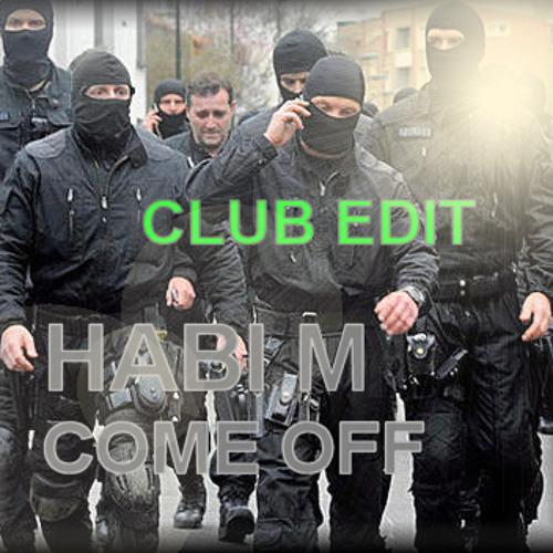 COME OFF   CLUB EDIT