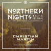 Christian Martin - Northern Nights 2014 - Exclusive #NNMF Teaser Mix
