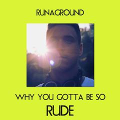 Rude - Magic - Acoustic RUNAGROUND Cover (Why you gotta be so rude)