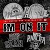 Im On It French Montana Ft Wiz Khalifa Nipsey Hu$$le, And Big Sean