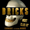 Carnage feat. Migos - BRICKS (Wost Club VIP).mp3