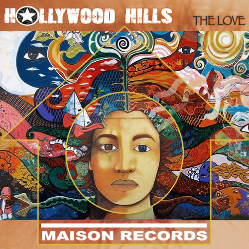 Hollywood Hills -The Love - OUT NOW !