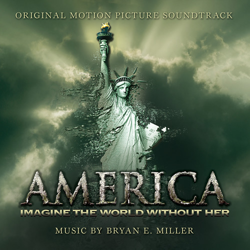 Main Title - America Imagine The World Without Her - Bryan E. Miller