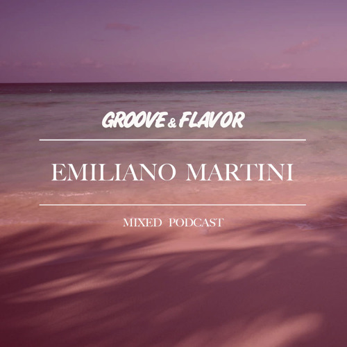 Emiliano Martini - Shades of Summer Mix
