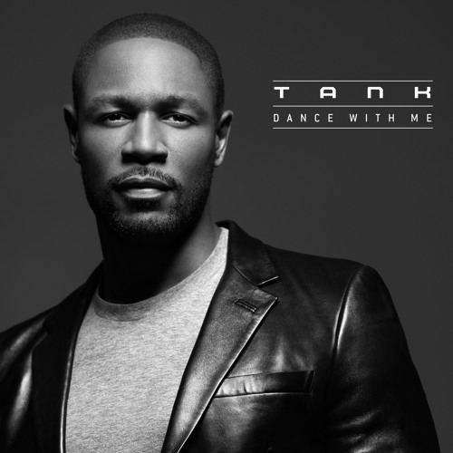 Tank - Dance With Me