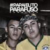 Bonde do Canguru - Papai eu to Parafuso ( DJ MARQUINHOS TM )