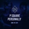 P - Square - Personally (IAMS1 Re-Edit)