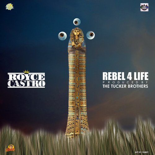 Rebel 4 Life (Prod. By The Tucker Brothers)