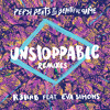 Unstoppable (VINAI Remix) [OUT NOW]