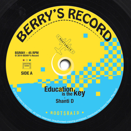 """Education is the Key* Vocal by Shanti D 7""""45t"""