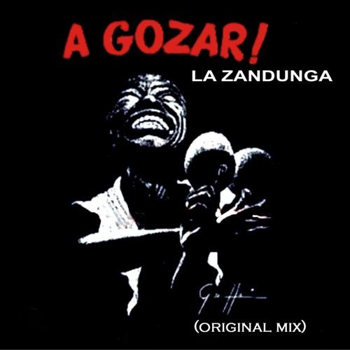 La Zandunga (Original Mix)