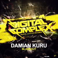 Damian Kuru - Blackout (Original Mix) [Digital Complex Records] *OUT NOW*