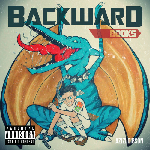 Backward Books EP, Azizi Gibson, Ganjaology