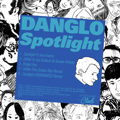 "danglo - ""Spotlight"" EP minimix"