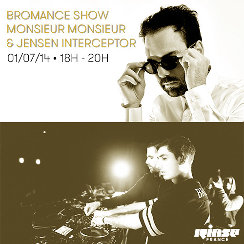 2014.07.01 - Monsieur Monsieur - Bromance & Friends Show on Rinse France Artworks-000084027035-kcq536-t500x500