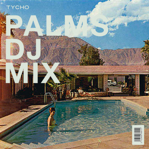 Palms DJ Mix 2014