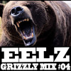 EELZ - GRIZZLY MIX 04 - Free Download
