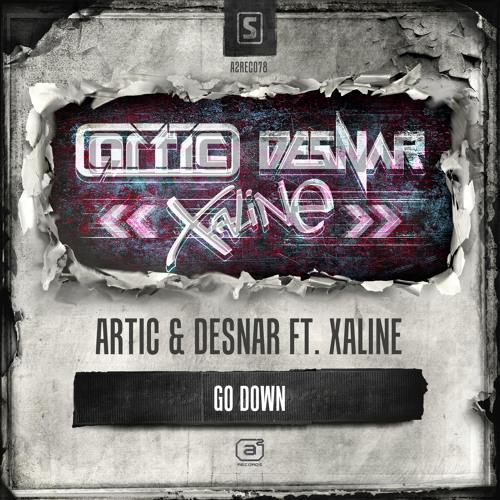 Artic & Desnar ft. Xaline - Go Down (A2REC078 Preview)