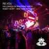 Re.You - Robot Heart - Halloween - NY - 2013