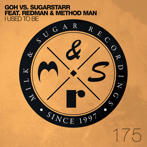GOH vs. Sugarstarr feat. Redman & Method Man - I Used To Be (Extended Mix) | Preview