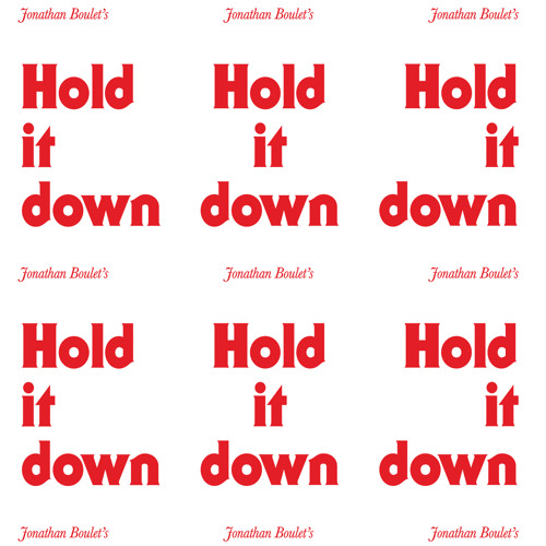 Jonathan Boulet 'Hold It Down' (taken from the album 'Gubba')