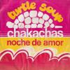 Turtle Soup - Les Chakachas