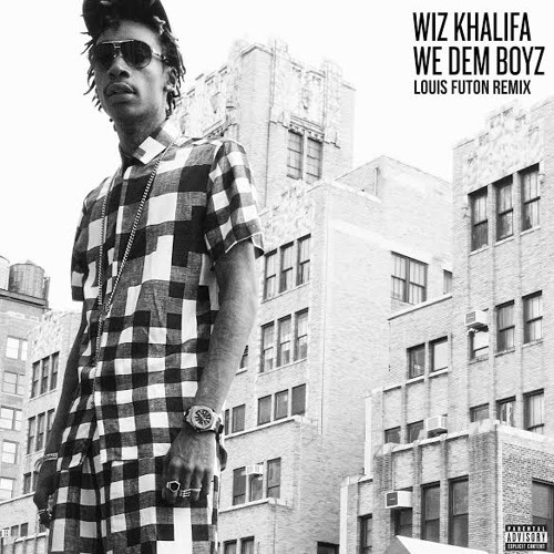 Wiz Khalifa - We Dem Boyz (Louis Futon Remix)