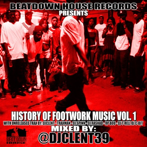 DJ Clent - History of Footwork Music Vol. 1