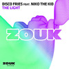 Disco Fries ft. Niko the Kid - The Light [Radio Edit]