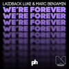 Laidback Luke & Marc Benjamin - We're Forever (Radio Edit)