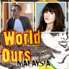 The World Is Ours (Malaysian version) by Coca-Cola