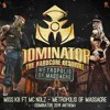 Miss K8 ft. MC Nolz - Metropolis of Massacre (Official Dominator 2014 Anthem)