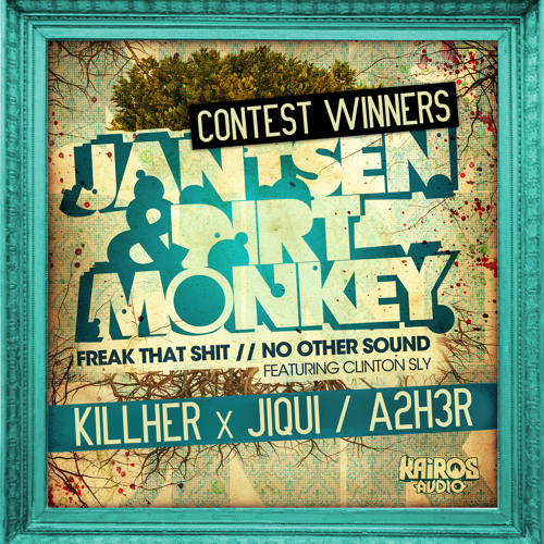 Jantsen & Dirt Monkey - No Other Sound Feat. Clinton Sly (A2H3R Remix)(CONTEST WINNER)