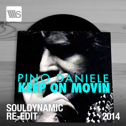 Pino Daniele - Keep On Moovin (Souldynamic Re-Edit) Unreleased