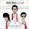 Epik High 에픽하이 - Swan Song (Ft. TBNY)