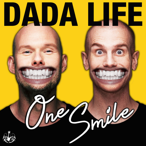 Dada life one smile - 1d1