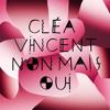 Cléa Vincent - Seul sous la lune (Reprise de Daniel Darc) with Baptiste W.Hamon