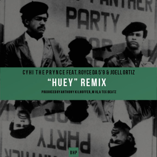 Huey (Remix) by CyHi The Prynce