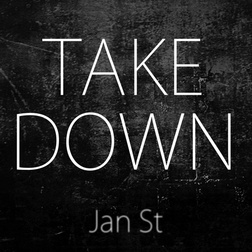 Jan ST - Takedown [Original Club Mix] + FREE DOWNLOAD