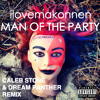 ilovemakonnen - man of the party (caleb stone x dream panther REMIX ) feat. ilovemakonnen