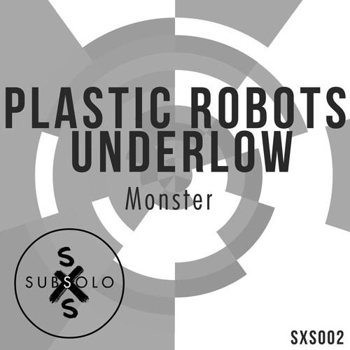 Plastic Robots, Underlow - Monster (Original mix)