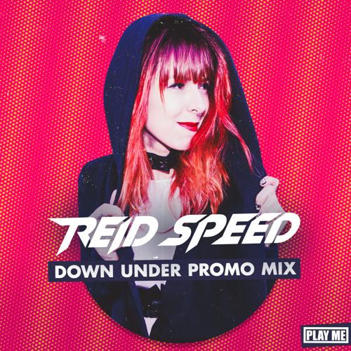 REID SPEED - DOWN UNDER PROMO MIX