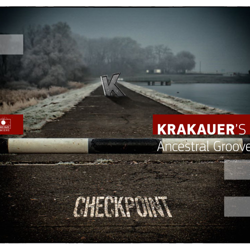 Kickin' It for You - Krakauer's Ancestral Groove